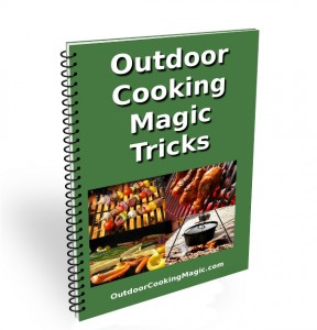 Outdoor Cooking Magic Tricks