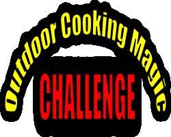 Outdoor Cooking Magic Challenge