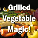 grilled vegetable magic 300x300
